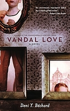 Vandal love : a novel