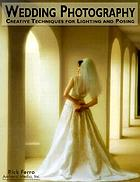 Wedding photography : creative techniques for lighting and posing
