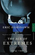 Age of extremes : the short twentieth century, 1914-1991