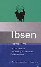 Plays : Two. (Ibsen, H.)