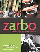 Zarbo : recipes from a New Zealand deli