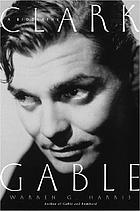 Clark Gable : a biography