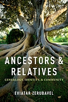 Ancestors and relatives : genealogy, identity, and community