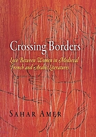 Crossing Borders: Love between Women in Medieval French and Arabic Literatures cover image