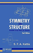 Symmetry and structure : readable group theory for chemists
