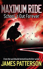 Maximum ride School's out forever