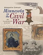 Minnesota in the Civil War An Illustrated History.
