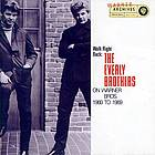 Walk right back : the Everly Brothers on Warner Bros. 1960 to 1969.