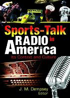 Sports-talk radio in America : its context and culture