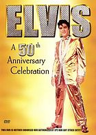 Elvis : a 50th anniversary celebration.