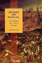 Discourse and knowledge : the making of enlightenment sociology