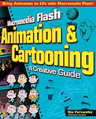 Macromedia Flash animation & cartooning : a creative guide