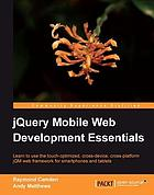 JQuery Mobile Web Development Essentials.