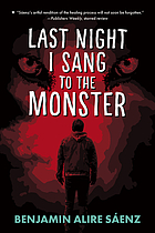 Last night I sang to the monster : a novel