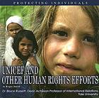 UNICEF and other human rights efforts : protecting individuals