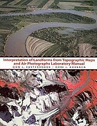 Interpretation of landforms from topographic maps and air photographs laboratory manual