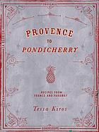 Provence to Pondicherry