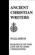 Dialogue on the life of St. John Chrysostom