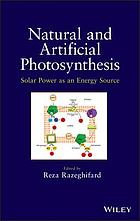 Natural and artificial photosynthesis : solar power as an energy source