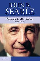 Philosophy in a new century : selected essays