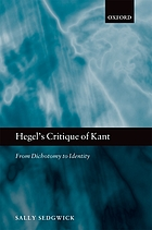Hegel's critique of Kant : from dichotomy to identity