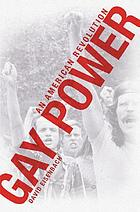 Gay power : an American revolution