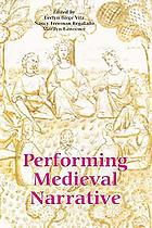Performing medieval narrative
