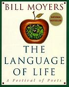 The language of life : a festival of poets