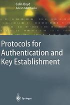 Protocols for authentication and key establishment : with 31 tables