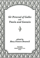 Sir Perceval of Galles ; and, Ywain and Gawain