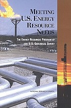 Meeting U.S. energy resource needs : the Energy Resources Program of the U.S. Geological Survey