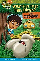 What's in that egg, Diego?