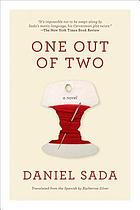 One out of two : a novel