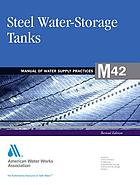 Steel water-storage tanks.