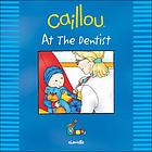 Caillou at the dentist