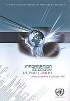 Information economy report. 2009, Trends and outlook in turbulent times.