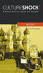 Culture Shock! Russia : a survival guide to customs and etiquette