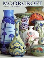 Moorcroft : a guide to Moorcroft pottery, 1897-1993