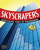 Skyscrapers : investigate feats of engineering