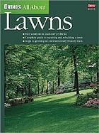 Ortho's all about lawns.