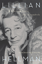 Lillian Hellman : a life with foxes and scoundrels