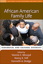 African American family life : ecological and cultural diversity