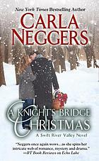 A Knights Bridge Christmas : a Swift River Valley novel
