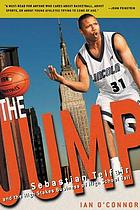 The jump : Sebastian Telfair and the high stakes business of high school ball