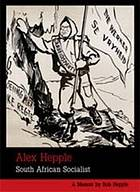 Alex Hepple : South African socialist : a memoir