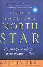 Finding your own North Star : claiming the life you were meant to live