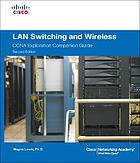 LAN switching and wireless : CCNA exploration companion guide