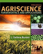 Agriscience : fundamentals and applications