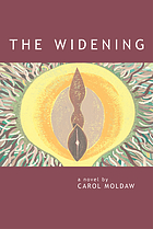 The widening : a novel