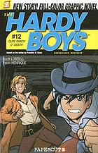 The Hardy boys, undercover brothers. #12, Dude ranch o' death!